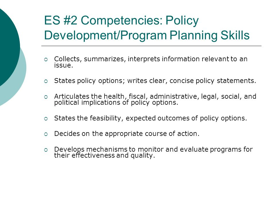 ES #2 Competencies: Policy Development/Program Planning Skills