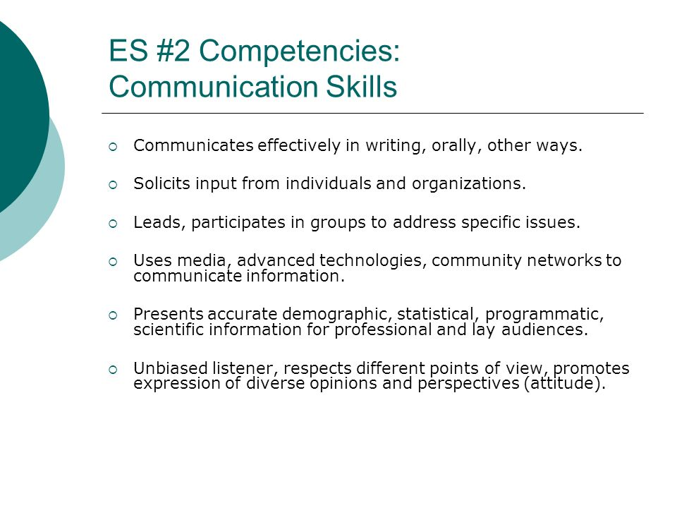 ES #2 Competencies: Communication Skills