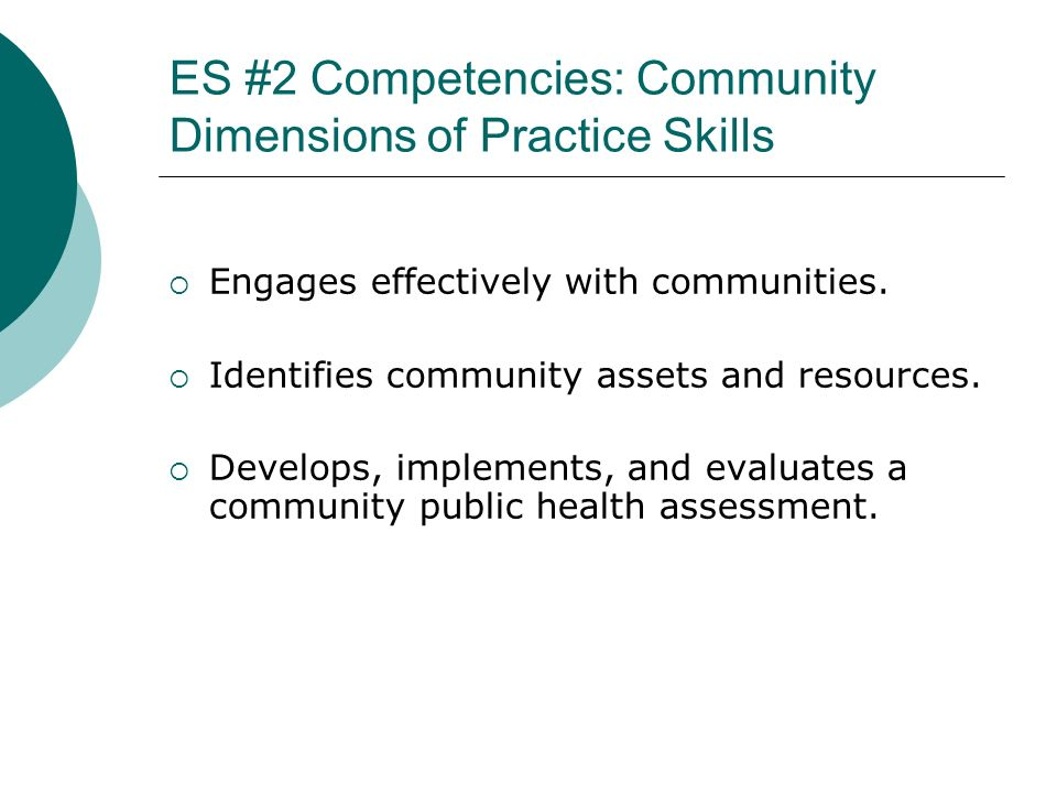 ES #2 Competencies: Community Dimensions of Practice Skills
