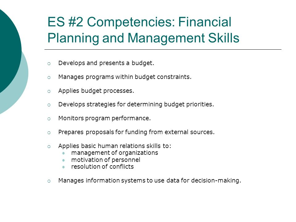 ES #2 Competencies: Financial Planning and Management Skills