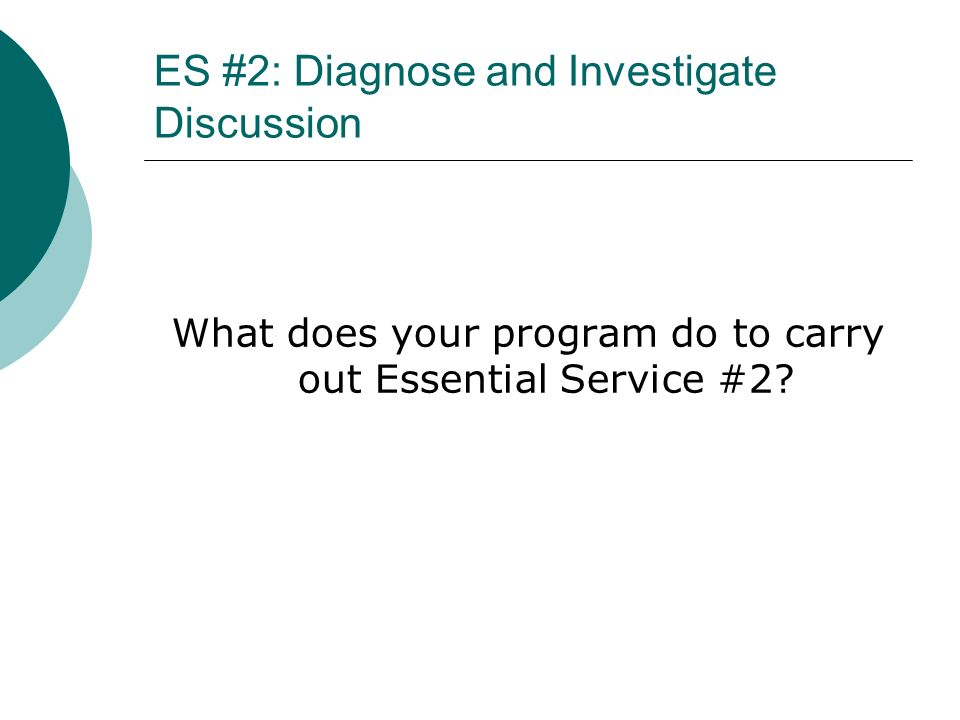 ES #2: Diagnose and Investigate Discussion