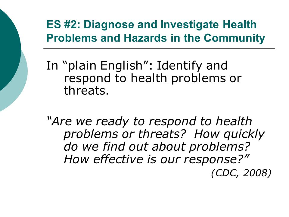 ES #2: Diagnose and Investigate Health Problems and Hazards in the Community