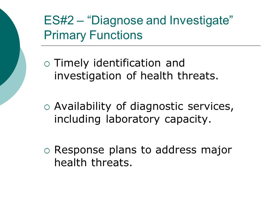 ES#2 – Diagnose and Investigate Primary Functions