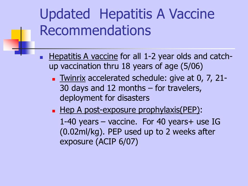 Updated Hepatitis A Vaccine Recommendations