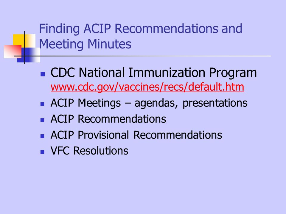 Finding ACIP Recommendations and Meeting Minutes
