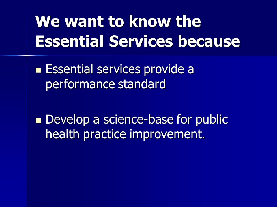 We want to know the Essential Services because
