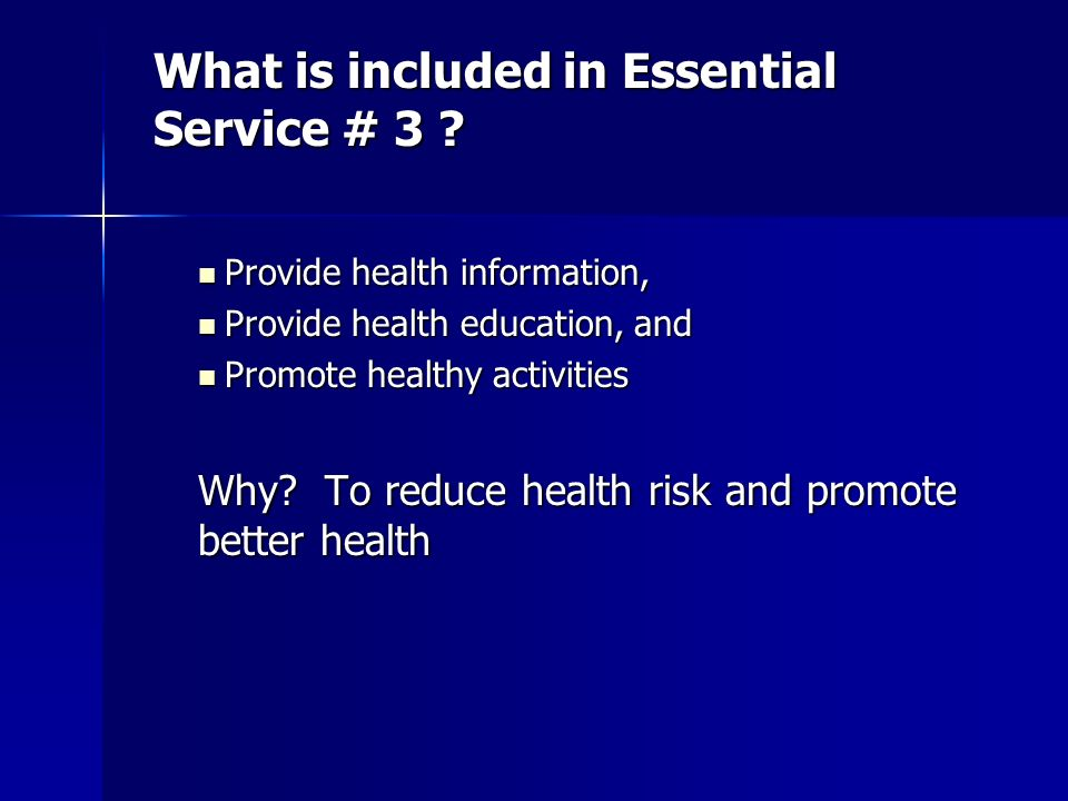 What is included in Essential Service # 3