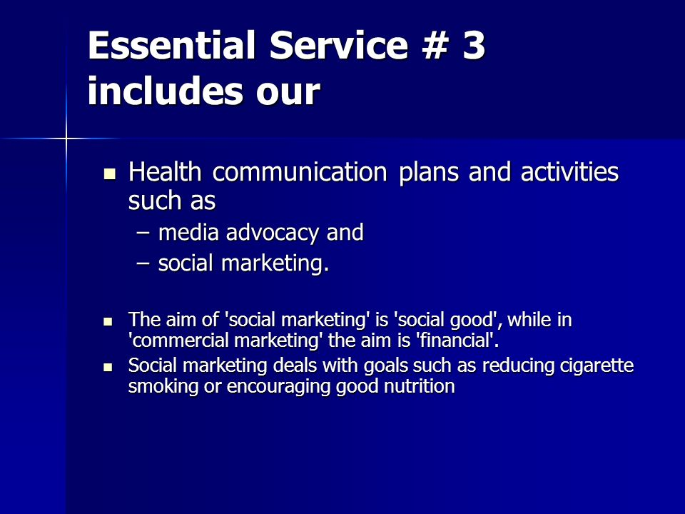 Essential Service # 3 includes our