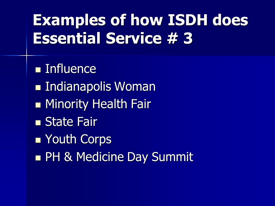 Examples of how ISDH does Essential Service # 3