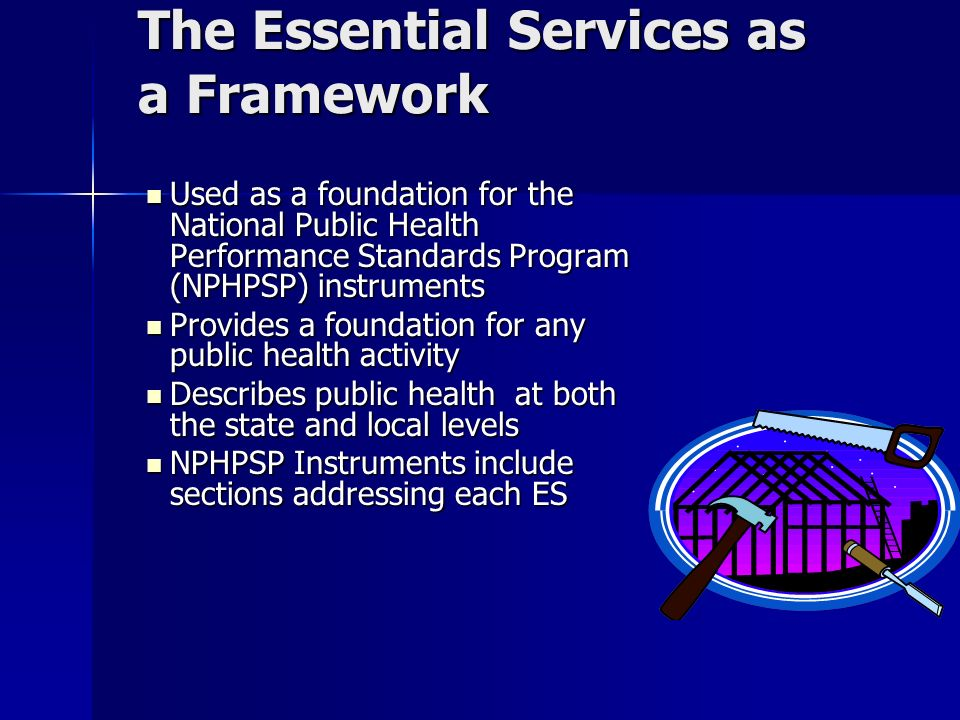 The Essential Services as a Framework
