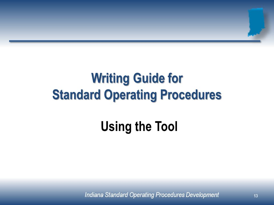 Writing Guide for Standard Operating Procedures