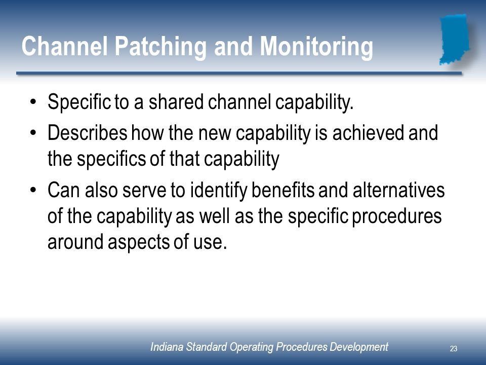 Channel Patching and Monitoring