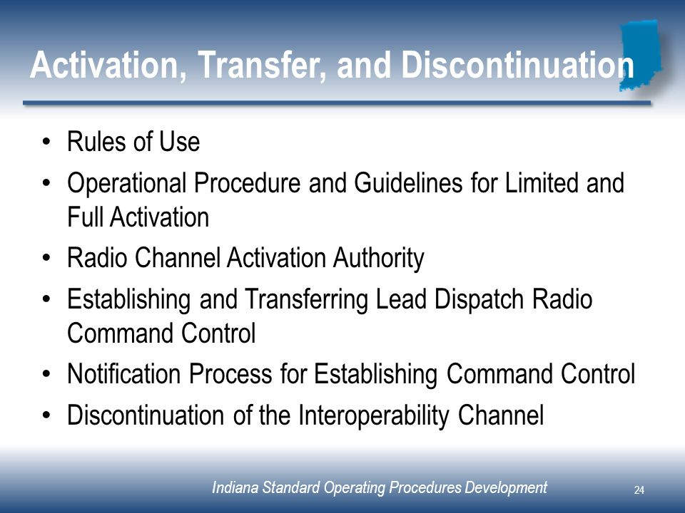 Activation, Transfer, and Discontinuation