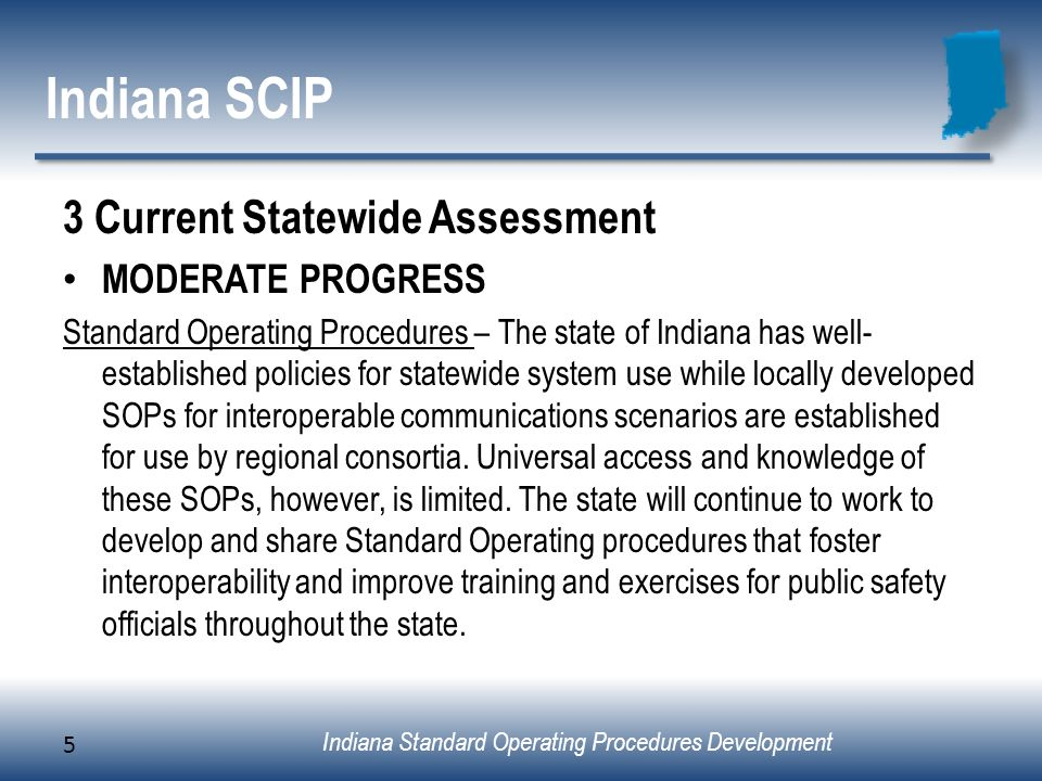 Indiana SCIP 3 Current Statewide Assessment MODERATE PROGRESS