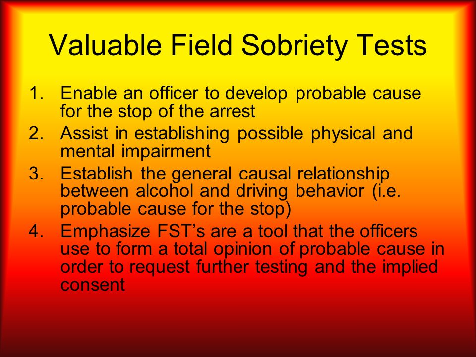 Valuable Field Sobriety Tests