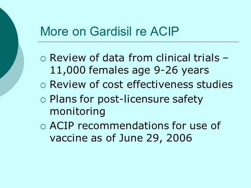 More on Gardisil re ACIP