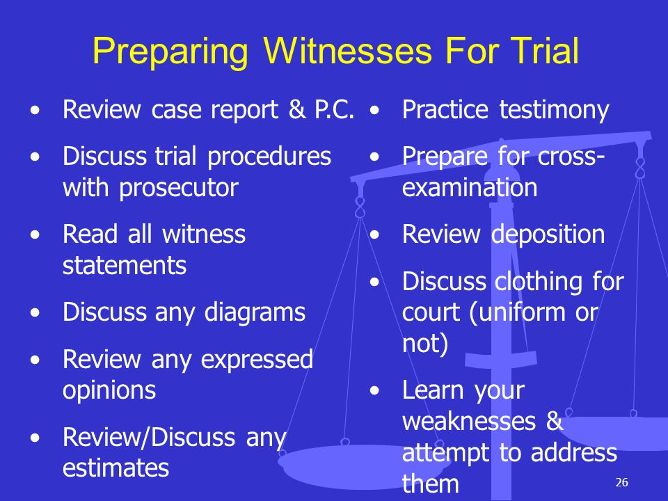 Preparing Witnesses For Trial