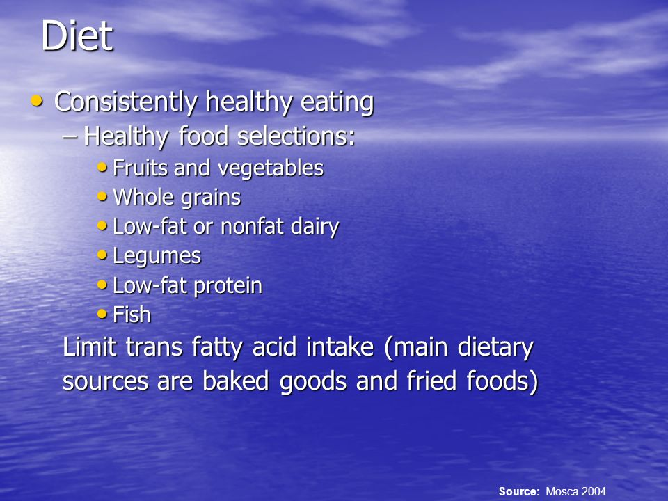 Diet Consistently healthy eating Healthy food selections: