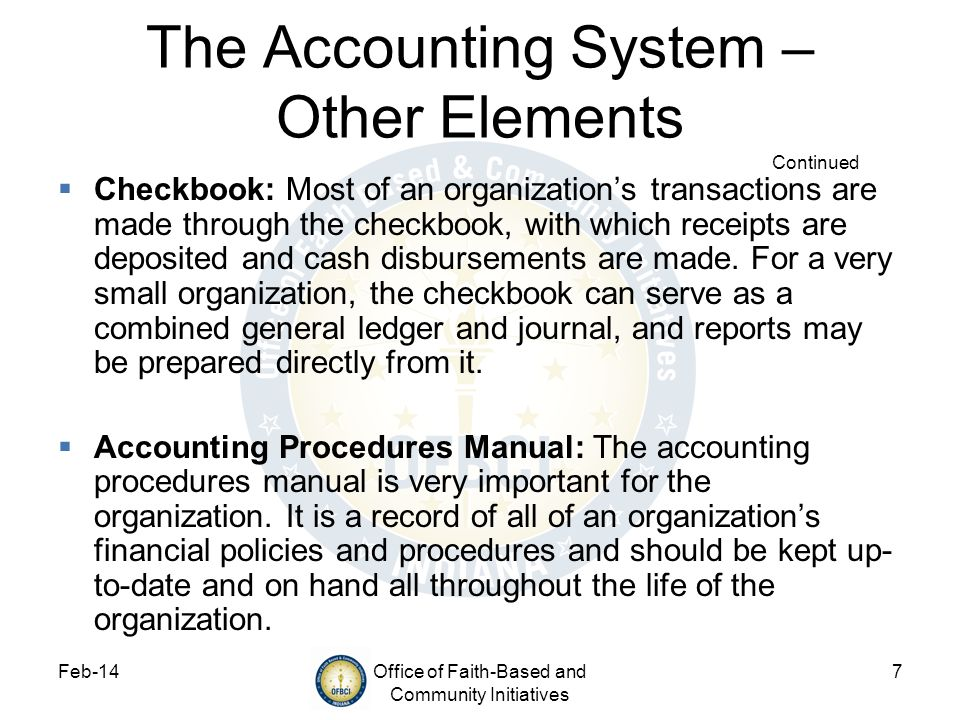 The Accounting System – Other Elements Continued