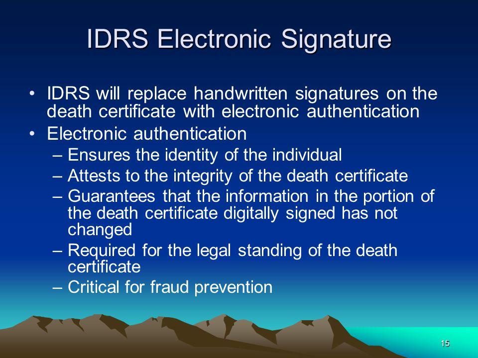 IDRS Electronic Signature