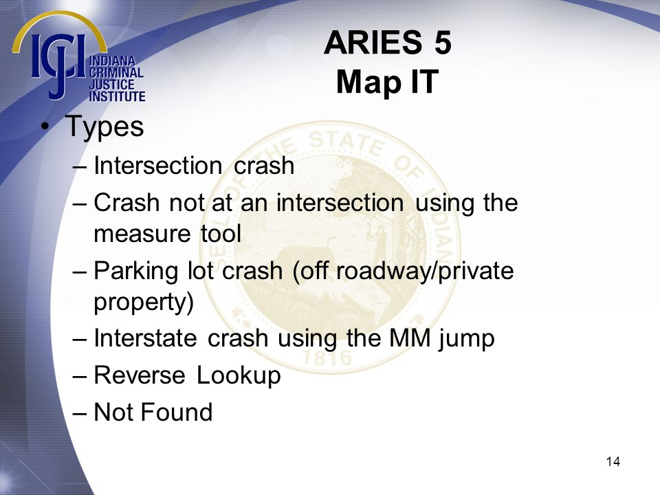 ARIES 5 Map IT Types Intersection crash
