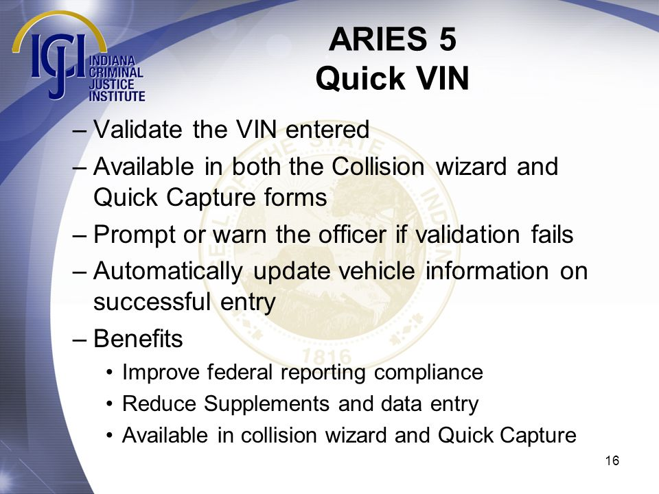 ARIES 5 Quick VIN Validate the VIN entered