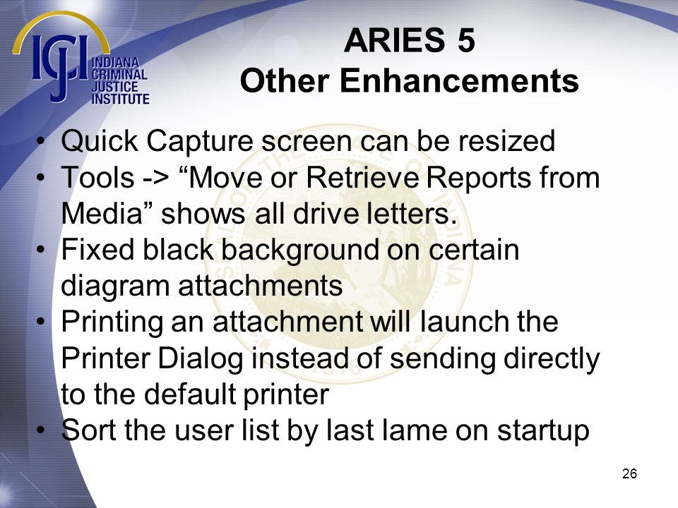 ARIES 5 Other Enhancements