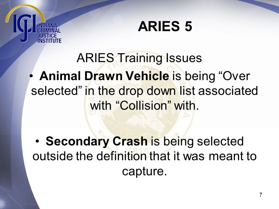 ARIES 5 ARIES Training Issues
