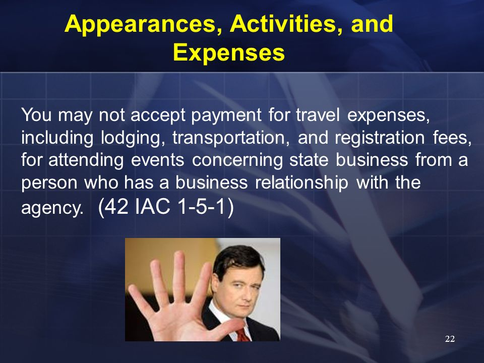 Appearances, Activities, and Expenses
