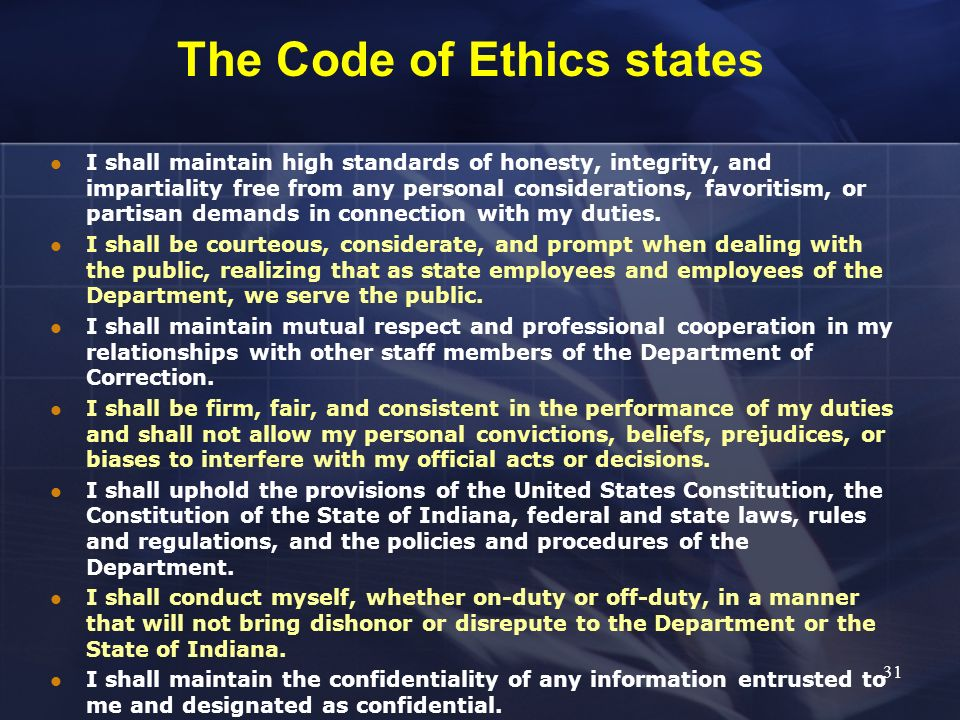 The Code of Ethics states
