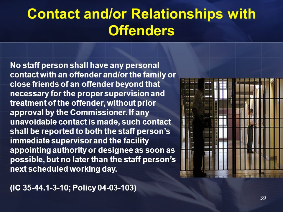 Contact and/or Relationships with Offenders
