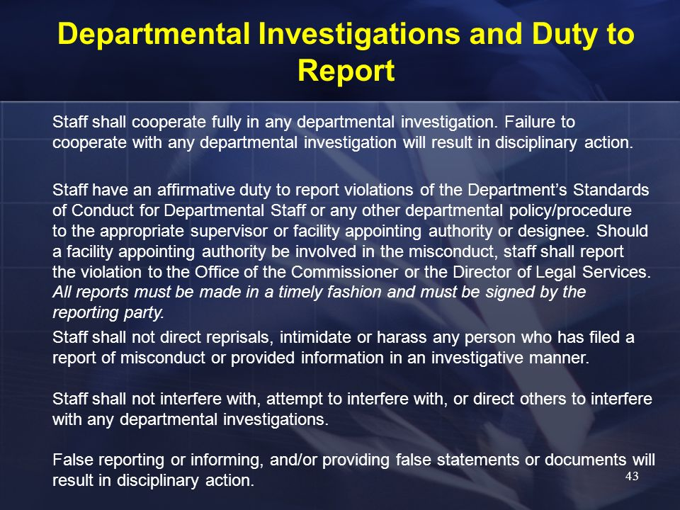 Departmental Investigations and Duty to Report