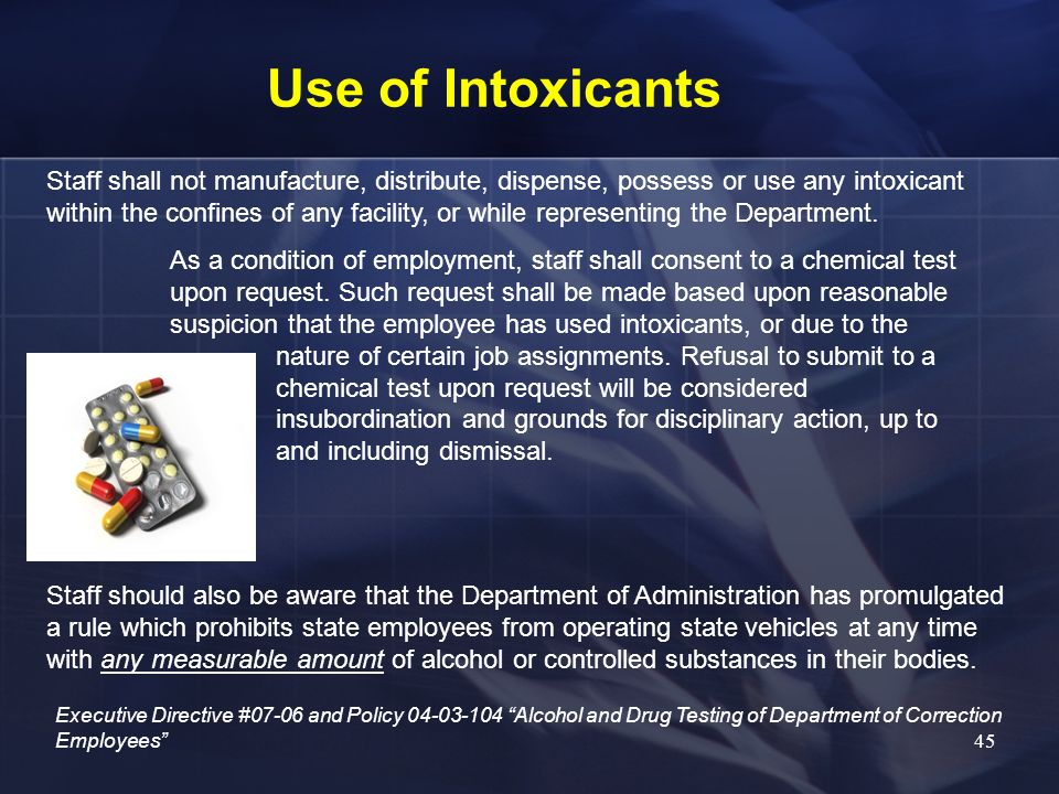 Use of Intoxicants