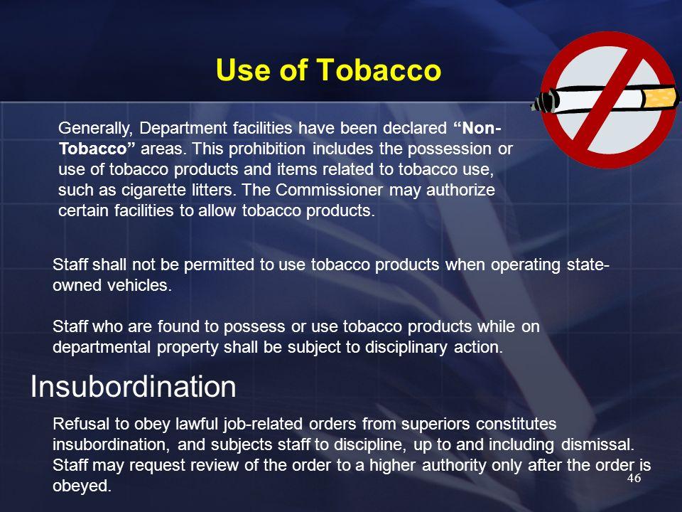 Use of Tobacco Insubordination