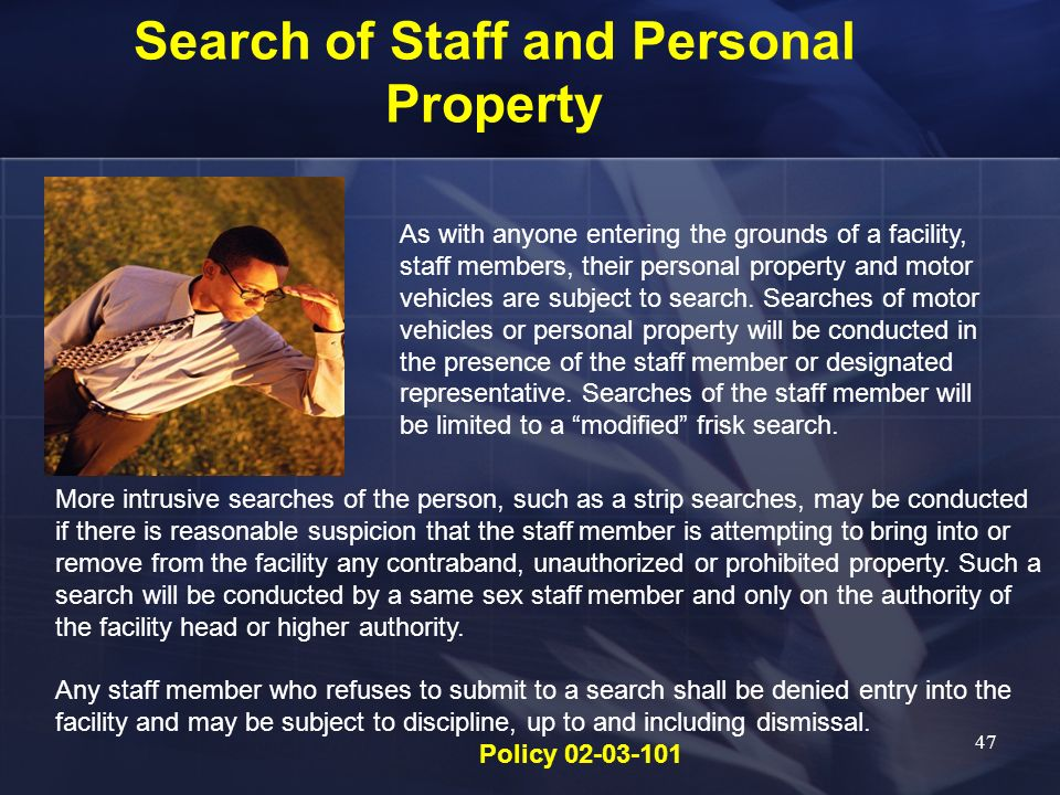 Search of Staff and Personal Property