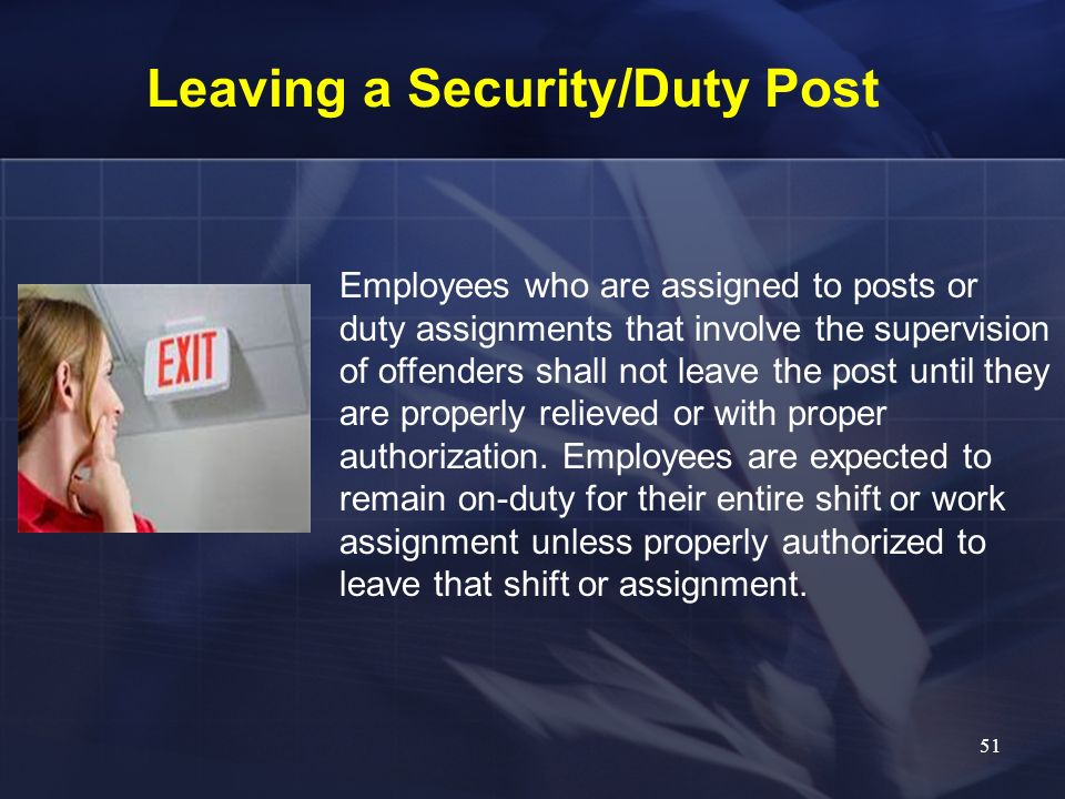 Leaving a Security/Duty Post