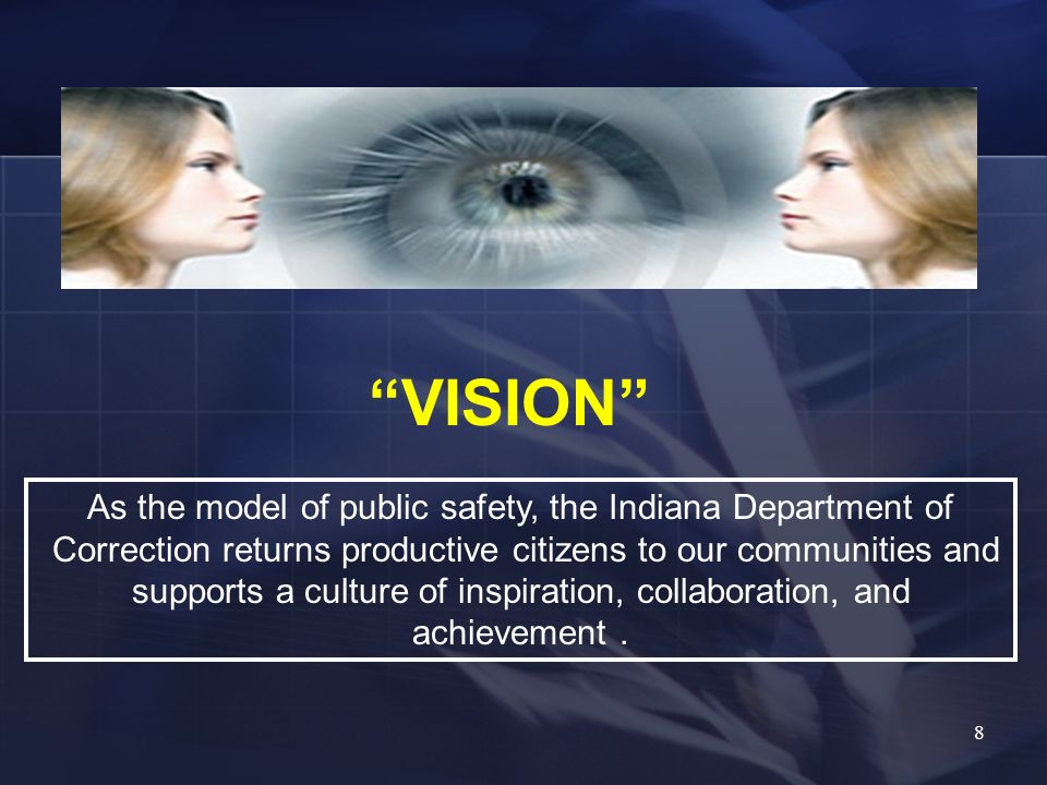 VISION As the model of public safety, the Indiana Department of