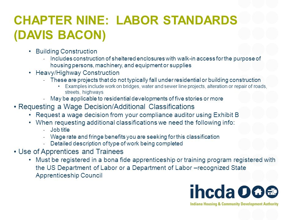 Chapter nine: Labor Standards (davis bacon)