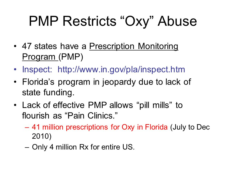 PMP Restricts Oxy Abuse