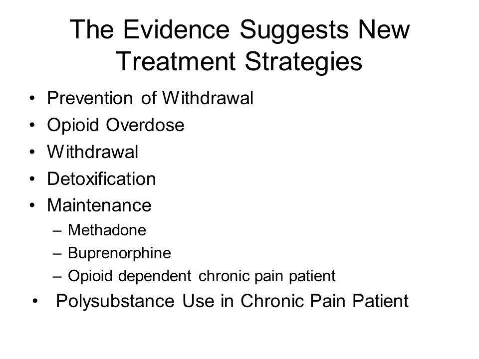The Evidence Suggests New Treatment Strategies