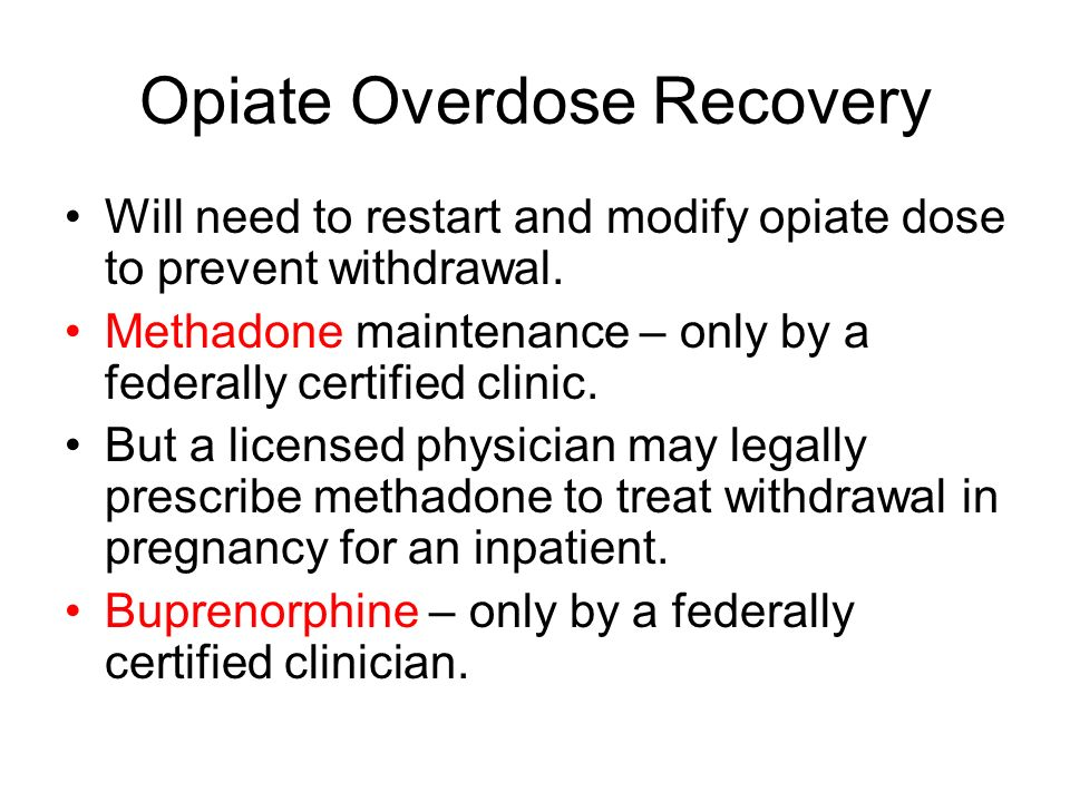 Opiate Overdose Recovery