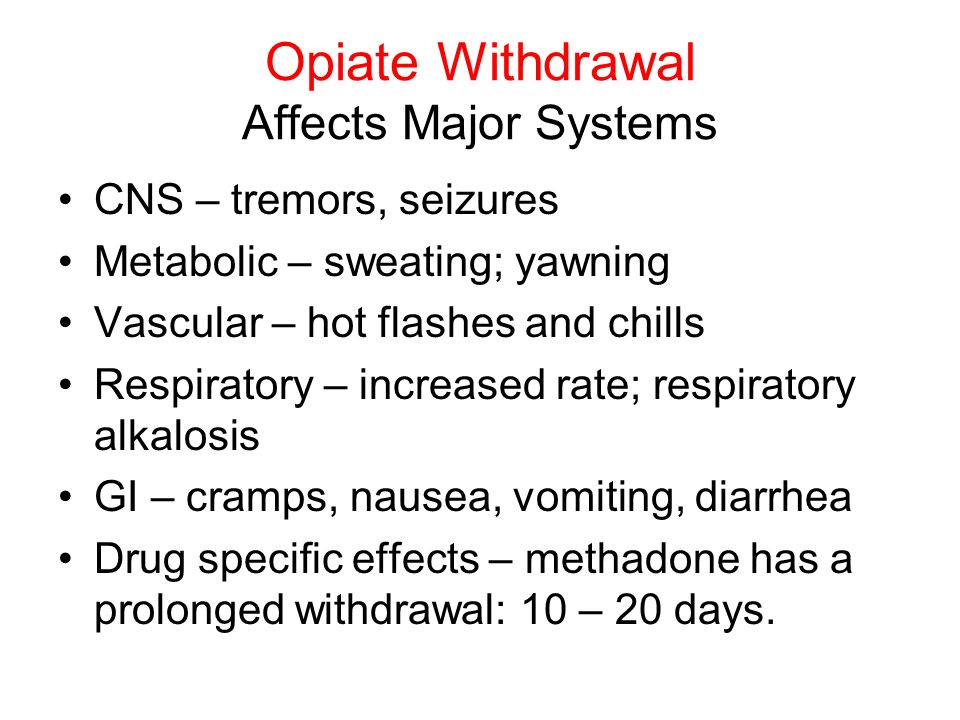 Opiate Withdrawal Affects Major Systems