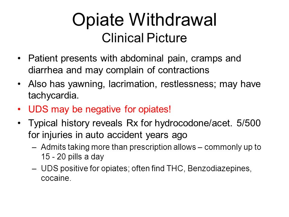 Opiate Withdrawal Clinical Picture