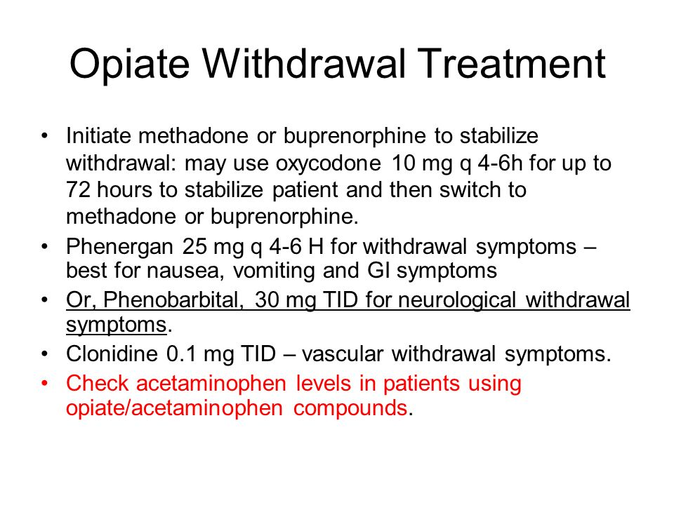 Opiate Withdrawal Treatment