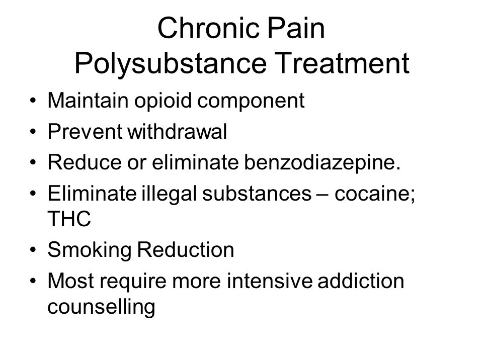 Chronic Pain Polysubstance Treatment