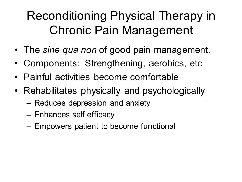 Reconditioning Physical Therapy in Chronic Pain Management