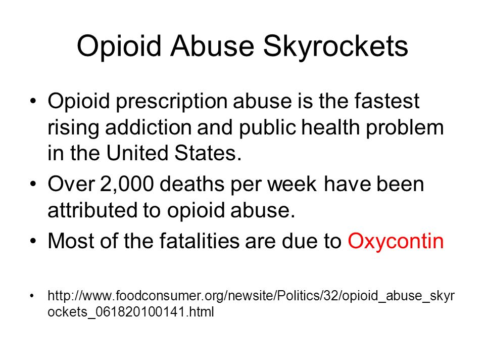 Opioid Abuse Skyrockets