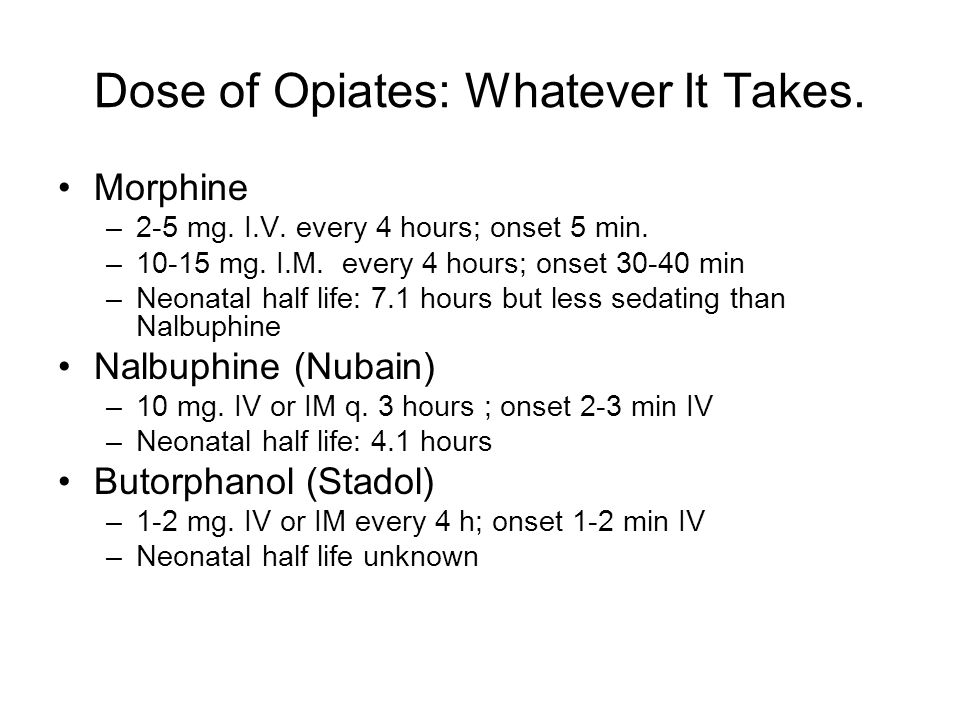 Dose of Opiates: Whatever It Takes.