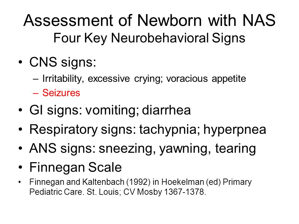 Assessment of Newborn with NAS Four Key Neurobehavioral Signs