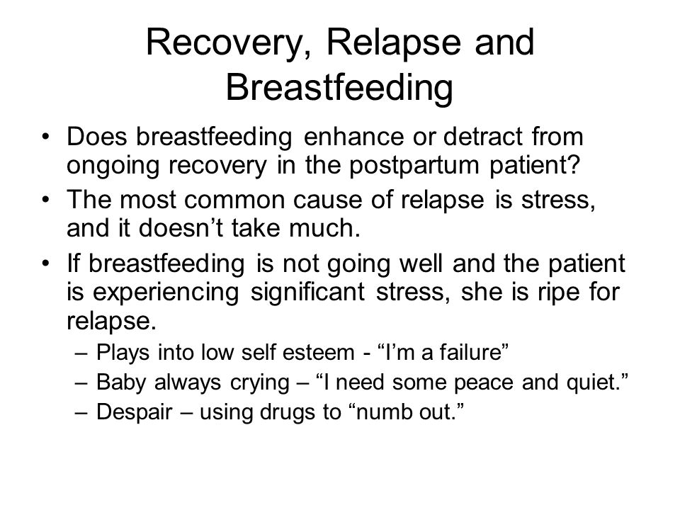 Recovery, Relapse and Breastfeeding